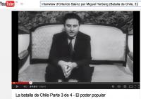 6-Interview d'Orlando Sáenz par Miguel Herberg (Batalla de Chile, 3)