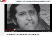 7-Interview de Julio Bazán par Miguel Herberg (Batalla de Chile, 3)
